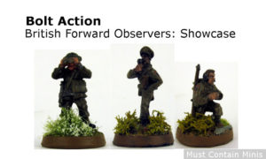 Bolt Action Showcase: British Army Forward Observation Officer Team