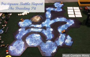 Frostgrave AAR: The Breeding Pit (Into the Breeding Pits)
