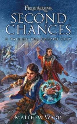 Frostgrave Second Chances