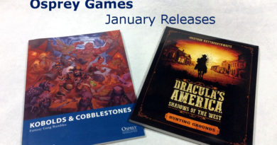 Osprey Games Dracula's America Shadows of the West Hunting Grounds and Kobolds & Cobblestones Overviews