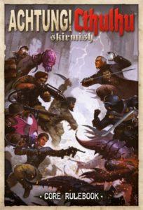 Free Game!!!   Achtung! Cthulhu Skirmish Rule Book