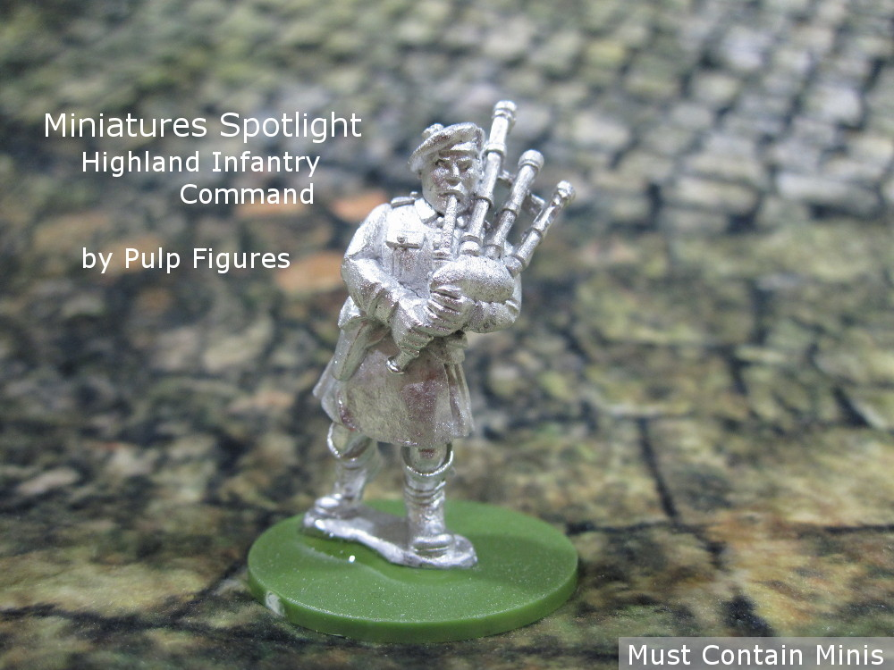 Spotlight on Highland Infantry Command by Pulp Figures (British WW2)