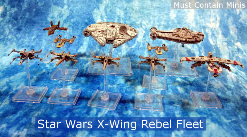 X-Wing Miniatures Rebel Fleet