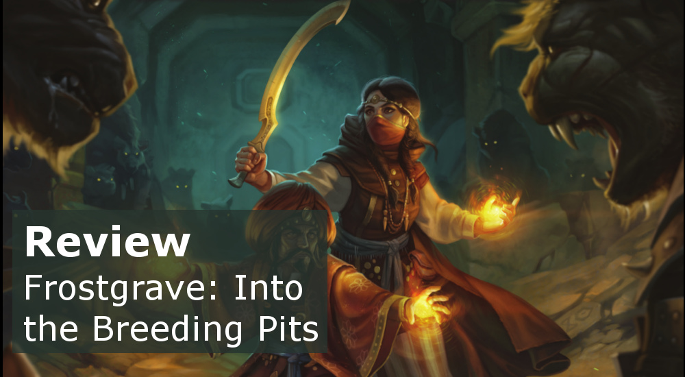 Review: Frostgrave: Into the Breeding Pits
