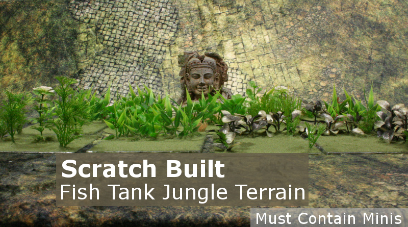 Scratch Built 28mm Jungle Terrain using Fish tank Plants - Top 5 of 500