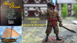 Have You tried Blood and Plunder