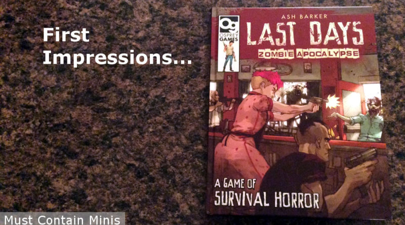 First Impressions of Last Days the Zombie Game by Osprey Games