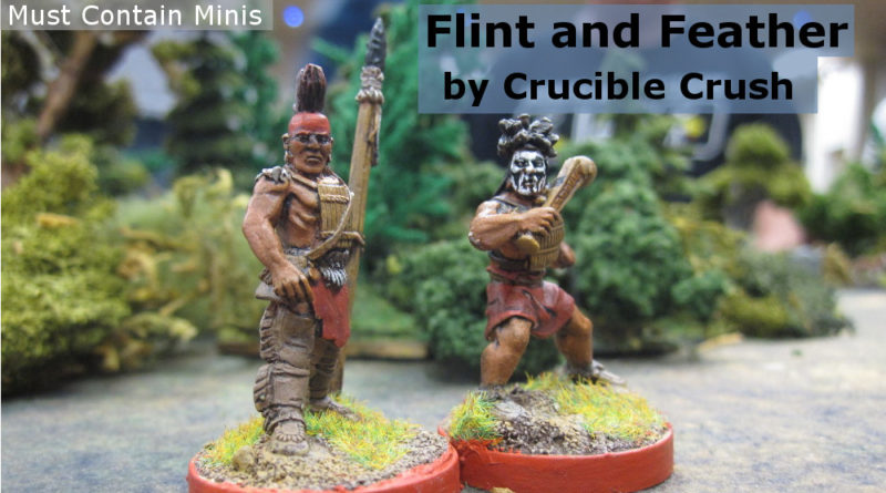 Playing Flint and Feather by Crucible Crush
