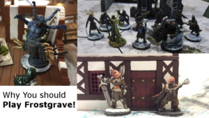 Why Play Frostgrave