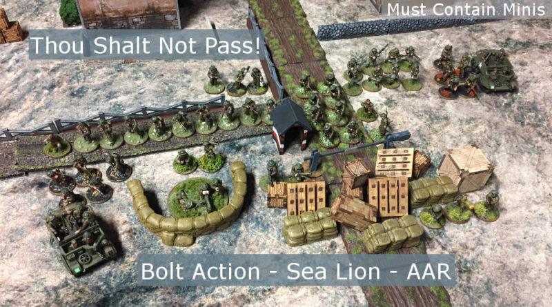 Thou Shalt Not Pass - Bolt Action Campaign Sea Lion AAR - Battle Report