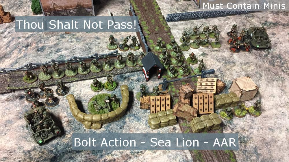 Thou Shalt Not Pass!!! Bolt Action Sea Lion Battle Report