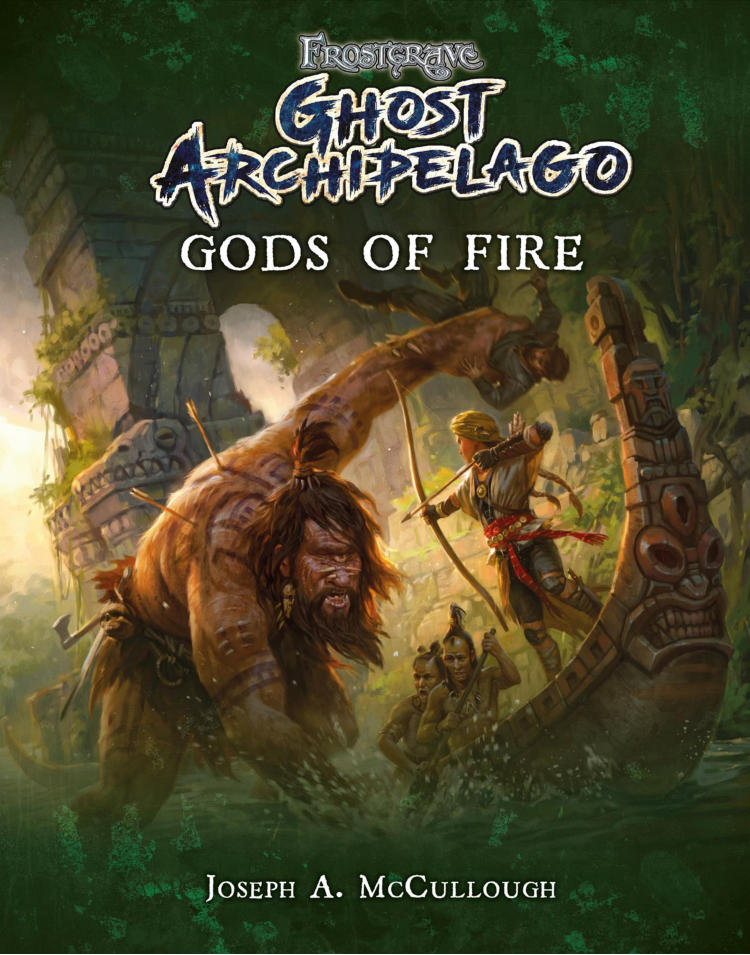 Gods of Fire Frostgrave Ghost Archipelago Cover
