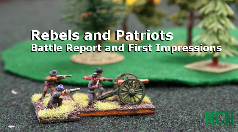 Rebels and Patriots by Osprey Games - Battle Report and