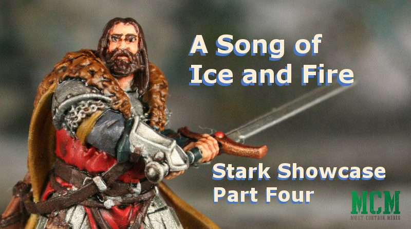 Painted Stark Miniatures from Game of Thrones - A Song of Ice and Fire