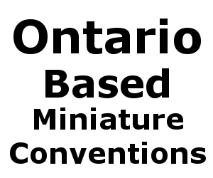 Miniature Gaming Conventions in Ontario Canada