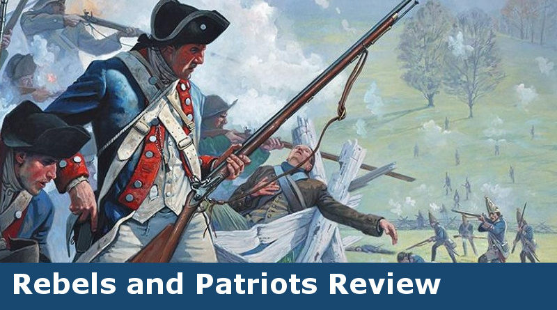 Review of Rebels and Patriots by Osprey Games
