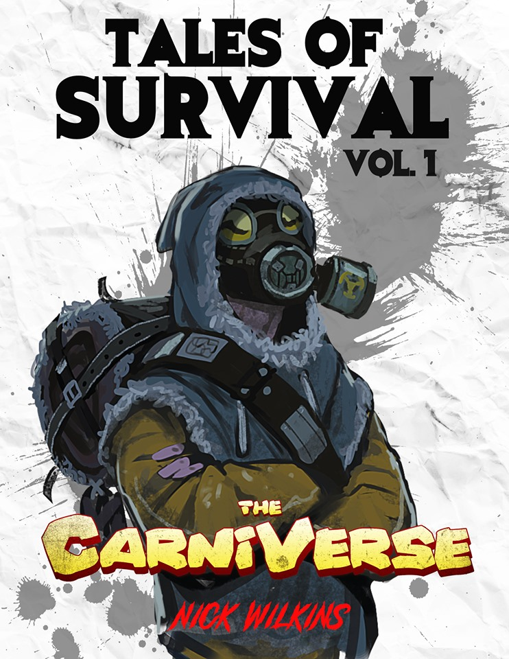 Tales of Survival in the Carniverse