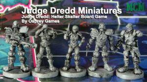Judge Dredd: Helter Skelter Miniatures