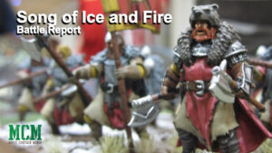 Song of Ice and Fire Battle Report