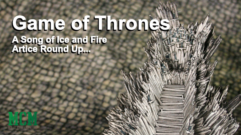 A Song of Ice and Fire Articles Round Up…